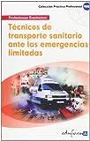 T?CNICOS DE TRANSPORTE ANTE UNA EMERGENCIA LIMITADA (Spanish Edition)