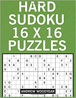 graphic regarding Printable Hard Sudoku named Challenging Sudoku 16 X 16 Puzzles: Sudoku Huge Print Difficult (16 X