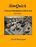 img - for SimQuick: Process Simulation with Excel, 3rd Edition by David Hartvigsen (2016-01-02) book / textbook / text book