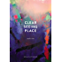 Clear Seeing Place: Studio Visits