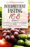 Intermittent Fasting 16/8: Cookbook With Easy to