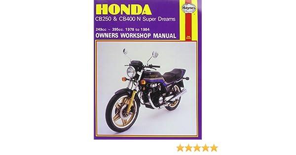 honda cb250 and cb400n superdreams owner s workshop manual rh amazon com Honda CB360 cb400n workshop manual