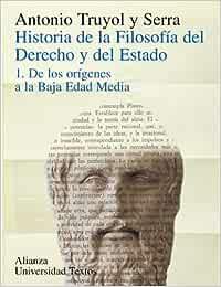 Historia de la filosofía del Derecho y del Estado: 1. De