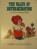 The Value of Determination: The Story of Helen Keller