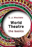 World Theatre: The Basics
