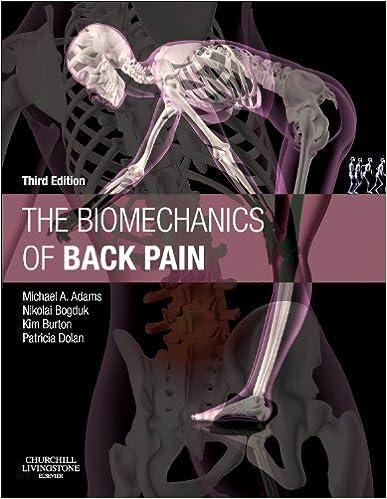 The Biomechanics Of Back Pain, 3e por Michael A. Adams Bsc Phd epub