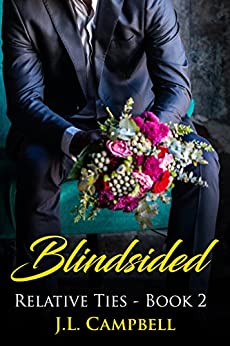 Blindsided (Relative Ties Book 2) by [Campbell, J.L.]