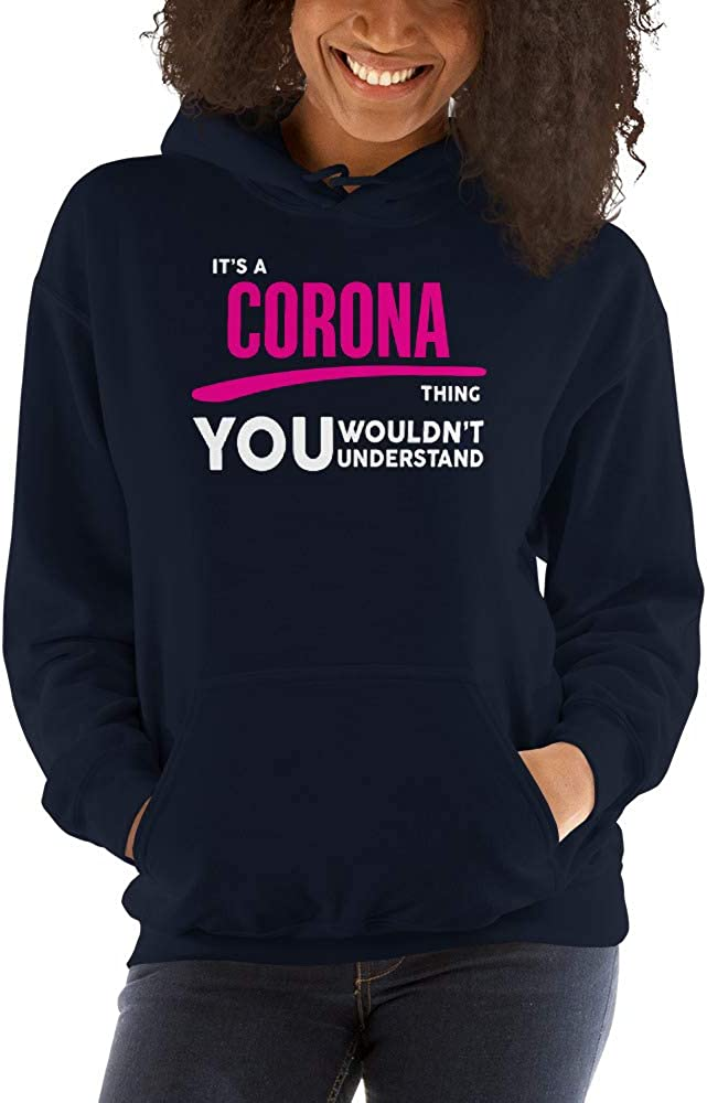 You Wouldnt Understand PF Its A Corona Thing