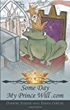 Some Day My Prince Will . com, Dianne Purdie, 1426915500