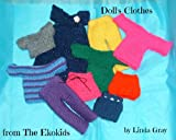 Doll's Clothes - The Ekokids (Knitting For Beginners Book 3) (English Edition)