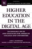 img - for Higher Education in the Digital Age: Technology Issues and Strategies for American Colleges and Universities (ACE/Praeger Series on Higher Education) book / textbook / text book