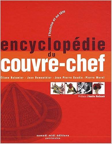Lencyclopédie du couvre-chef