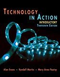Technology In Action Introductory (13th Edition) (Evans, Martin & Poatsy, Technology in Action Series)