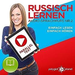 Russisch Lernen | Einfach Lesen | Einfach Hören | Paralleltext Audio-Sprachkurs Nr. 2