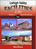 img - for Lehigh Valley Facilities In Color, Vol. 1: New York Division book / textbook / text book
