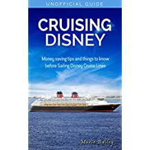 Cruising Disney: Money Saving tips and things to know before Sailing Disney Cruise Lines