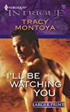 img - for I'll Be Watching You book / textbook / text book