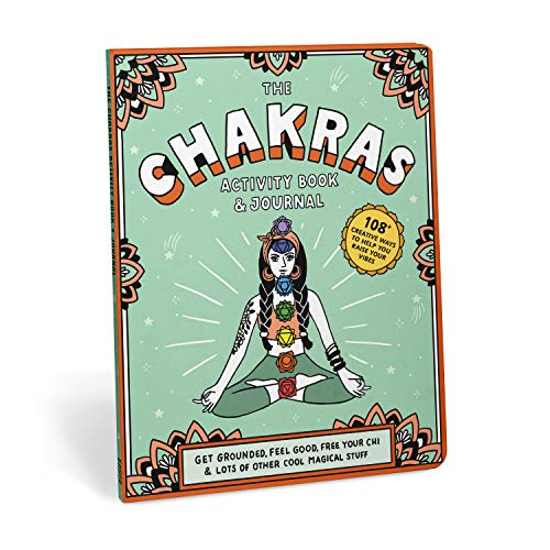 Chakras Activity Book & Journal: Get Grounded, Feel Good, Free Your Chi & Lots of Other Cool Magical