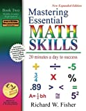 img - for Mastering Essential Math Skills: 20 Minutes a Day to Success, Book 2: Middle Grades/High School book / textbook / text book