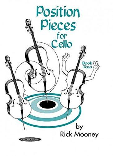 Position Pieces for Cello, Book 2 [Paperback] [2004] Rick Mooney