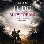 Slipstream | Alan Judd