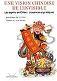 Une vision chinoise de l'invisible : Les esprits en Chine : croyances et pratiques