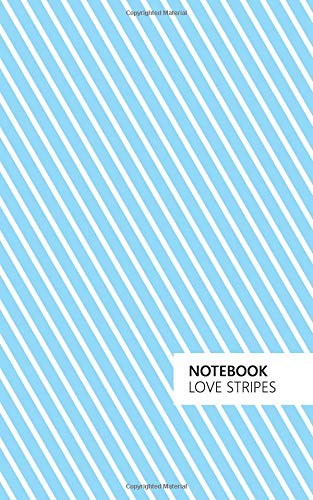 Love Stripes - Notebook: (Powder Blue Edition) Fun notebook 96 ruled/lined pages (5x8 inches / 12.7x20.3cm / Junior Legal Pad / Nearly A5) PDF