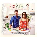 Beachbody Autumn Calabrese's FIXATE Vol. 2 Recipe Book, 21 Day Fix Recipes, Healthy Cookbook, Easy to Follow Meal Plan Program for Portion Control, Vegan, Gluten Free, Vegetarian, Paleo, 102 Recipes