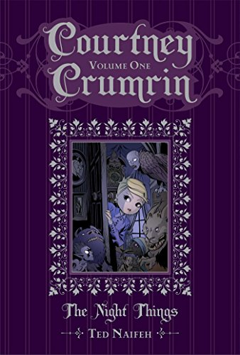 Courtney Crumrin Volume 1 The Night Things Special Edition [Naifeh, Ted] (Tapa Dura)