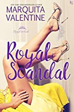 Royal Scandal: A Royals in Exile Novel
