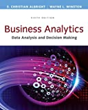 img - for Business Analytics: Data Analysis & Decision Making - Standalone book (MindTap Course List) book / textbook / text book