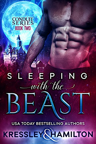 Sleeping with the Beast (Conduit Series Book 2)