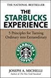 img - for The Starbucks Experience: 5 Principles for Turning Ordinary Into Extraordinary (Business Books) book / textbook / text book