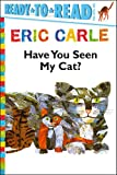 Have You Seen My Cat?, Eric Carle, 1442445742
