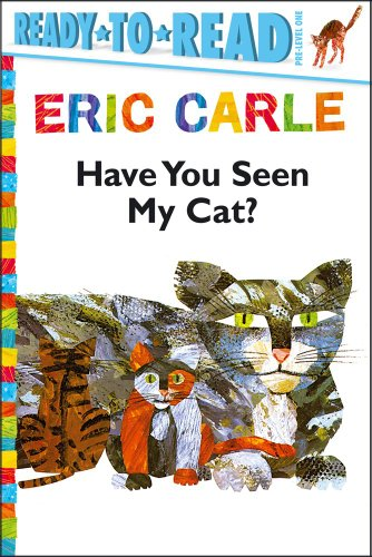 Have Cats - Have You Seen My Cat? (The World of Eric Carle)