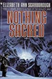Nothing Sacred, Elizabeth Ann Scarborough, 055329511X