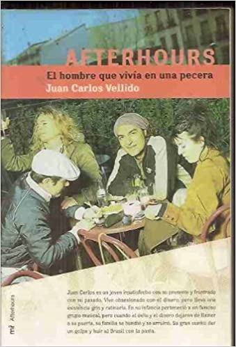 AFTERHOURS (M.ROCA).: JUAN CARLOS VELLIDO: 9788427029620: Amazon.com: Books