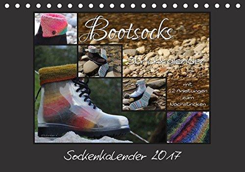 Sockenkalender Bootsocks 2017 (Tischkalender 2017 DIN A5 quer): Strickkalender mit 12 Anleitungen für Bootsocks (Monatskalender, 14 Seiten ) (CALVENDO Hobbys)