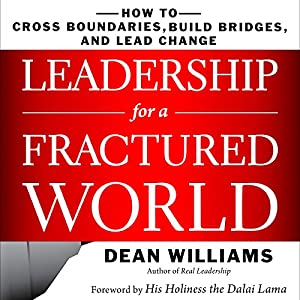 Leadership for a Fractured World Audiobook