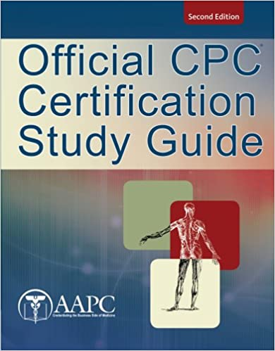 Official cpc certification study guide exam review guides official cpc certification study guide exam review guides 2nd edition fandeluxe Choice Image