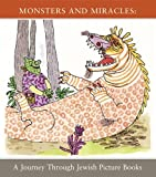 Monsters and Miracles, Ilan Stavans, Neal Sokol, Tal Gozani, 1592880258