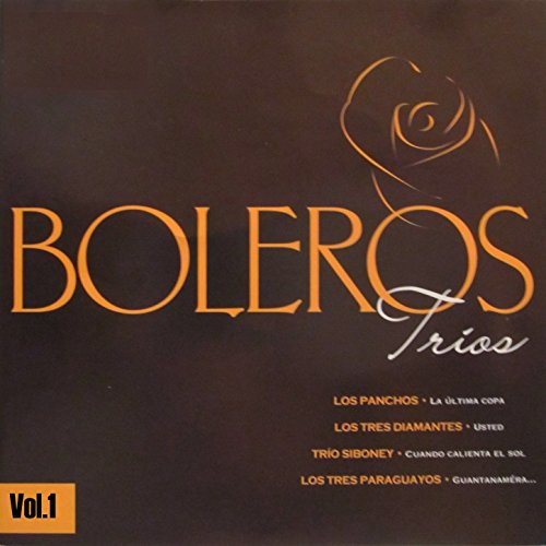 ... Boleros Tríos, Vol. 1