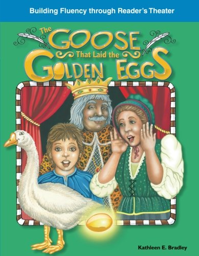 The Goose That Laid The Golden Eggs  Fables  Building Fluency Through Readers Theater