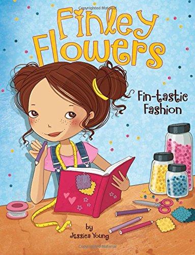 Fin-tastic Fashion (Finley Flowers) PDF
