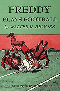 Freddy Plays Football (Freddy the Pig Book 16)