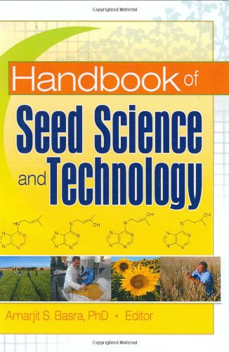 Handbook of Seed Science and Technology (Seed Biology, Production, and Technology)