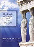 img - for The Earth, the Temple, and the Gods: Greek Sacred Architecture by Vincent Scully (2013-08-29) book / textbook / text book