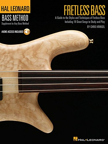 Fretless Bass: A Guide to the Styles and Techniques of Fretless Bass (Hal Leonard Bass Method)