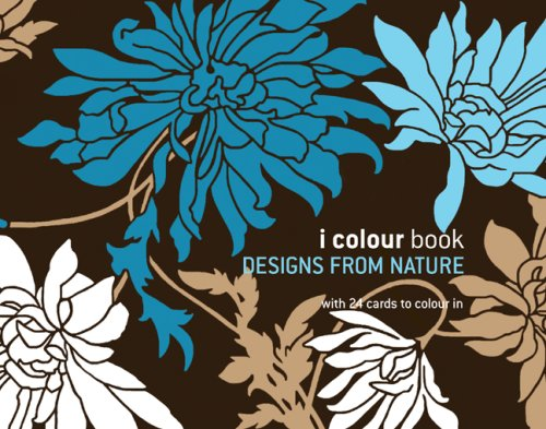 I Colour Book: Designs from Nature (Bk. 1)