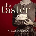 The Taster | V. S. Alexander